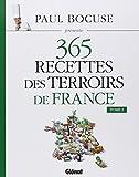 Paul Bocuse présente 365 recettes des terroirs de France : Tome 2