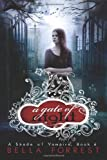 Bella Forrest A Shade Of Vampire 6: A Gate Of Night