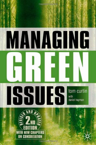 Managing Green Issues, Second Edition