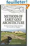 Methods of Early Golf Architecture: T...