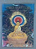 img - for Two Masters: Buddha and Jesus by J. Duncan M. Derrett (1995-10-01) book / textbook / text book