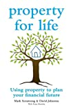 img - for Property for Life: Using Property to Plan Your Financial Future book / textbook / text book