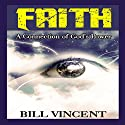 Faith: A Connection of God's Power Audiobook by Bill Vincent Narrated by Trevor Clinger