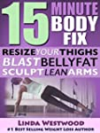 15-Minute Body Fix: Resize Your Thigh...