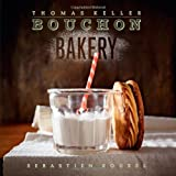 "Bouchon Bakery (Hardcover) By Thomas Keller          Buy new: $28.00 111 used and new from $20.64     Customer Rating:       First tagged ""cookbook"" by Kimchi"