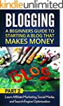 Blogging:  A Beginners Guide to Start...