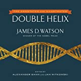 img - for The Annotated and Illustrated Double Helix book / textbook / text book