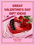 Great Valentine s Day Gift Ideas (Holiday Entertaining)