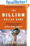 The Billion Dollar Game: Behind the S...