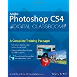 Photoshop CS4 Digital Classroom, (Book and Video Training) ~ Jennifer Smith