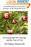 Environmental Arts Therapy and the Tr...