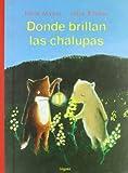 Donde Brillan Las Chalupas (Spanish Edition)