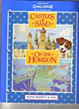 img - for Castles of Sand/On The Horizon Challenge, Levels 8 & 9 (World of Reading) book / textbook / text book