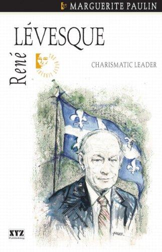 René Lévesque: Charismatic Leader (Quest Biography)
