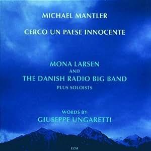 Michael Mantler - Michael Mantler: Cerco un Paese Innocente - Amazon