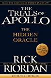 The Hidden Oracle (The Trials of Apollo Book 1) (print edition)