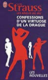 Les Regles Du Jeu: Confessions D'UN Virtuose De LA Drague (French Edition) (2290022268) by Strauss, Neil
