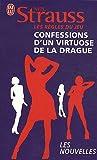 Les règles du jeu : Confessions d'un virtuose de...