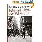 Leben mit dem Feind: Amsterdam unter deutscher Besatzung 1940-1945