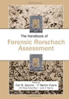 The Handbook of Forensic Rorschach Assessment (Personality and Clinical Psychology)