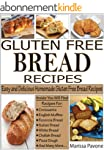 GLUTEN FREE BREAD RECIPES: Easy and D...