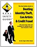 img - for Real Safety Guide to Beating Identity Theft, Con Artists & Credit Fraud book / textbook / text book