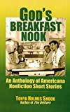 God's Breakfast Nook: An Anthology of Americana Nonfiction Short Stories