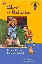 Éliott et Mélusine