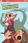 On a un monstre dans la classe ! par Gudule