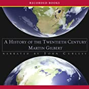 A History of the Twentieth Century | [Martin Gilbert]