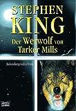 Der Werwolf von Tarker Mills.: Kalendergeschichten