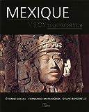 echange, troc Sylvie Bosserrelle, Etienne Dehau, Fernando Matamoros - Mexique : Vision de l'empire des dieux