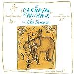 Le Carnaval des animaux | Camille Saint-Saëns