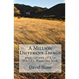 A Million Different Things: Meditations of The World's Happiest Man