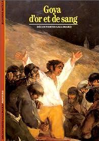 Goya d'or et de sang par Jeanine Baticle