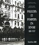 Policiers et pompiers en devoir 1851-...