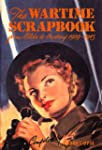 The Wartime Scrapbook -  from Blitz t...