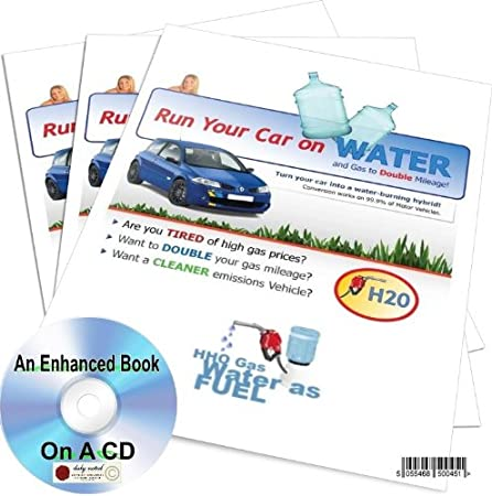 HOW TO CONVERT YOUR CAR TO RUN ON WATER AND SAVE ON PETROL MORE MPG WITH A HYBRID HHO GAS SYSTEM AN ENHANCED BOOK A CDROM