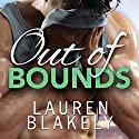 Out of Bounds Hörbuch von Lauren Blakely Gesprochen von: Douglas Berger, Nick Tecosky, Yvonne Syn