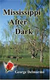 img - for Mississippi After Dark book / textbook / text book
