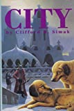 City (1568650450) by Simak,Clifford