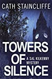 Towers of Silence (Sal Kilkenny)