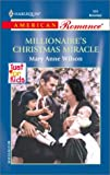 Millionaire's Christmas Miracle (Just For Kids) (Harlequin American Romance, No. 899) (0373168993) by Mary Anne Wilson