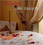 echange, troc Catherine Coget - Broder côté maison