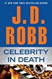 Celebrity In Death by  J. D. Robb in stock, buy online here