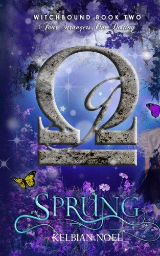 Sprung: Four Strangers, One Destiny: Volume 2
