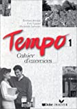 Tempo: Cahier D'Exercices 1 (French Edition)