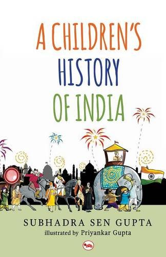 A Children's History of India, by Subhadra Sen Gupta