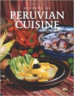 Secrets of Peruvian Cuisine (Secretos de La Cocina) (Spanish Edition