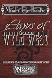 Laws of the Wyld West (Werewolf Wild West) (1565045041) by Woodworth, Peter